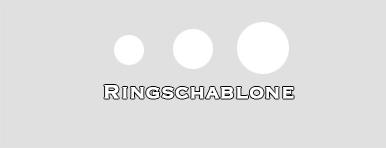 Ringschablone